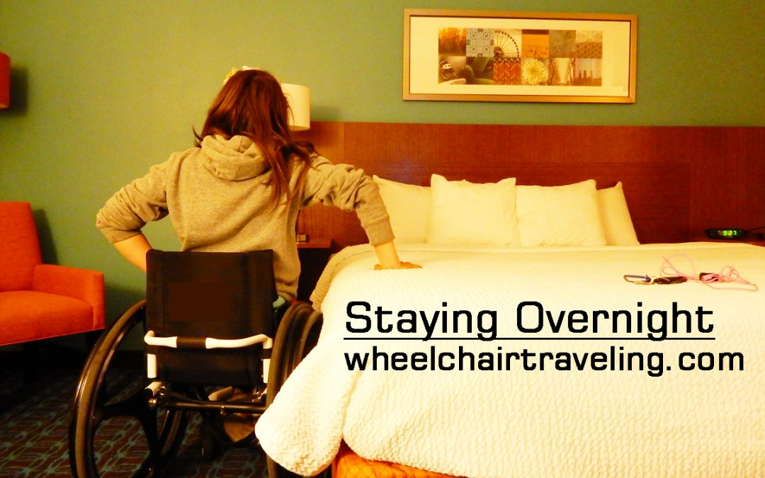 Overnight Travel + Wheelchair Access